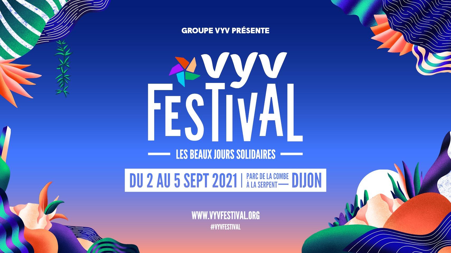 Report du VYV Festival du 2 au 5 septembre prochain